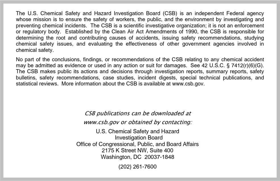 Marcus Oil and Chemical Case Study June 2006 CSB Investigation Reports are formal, detailed reports on