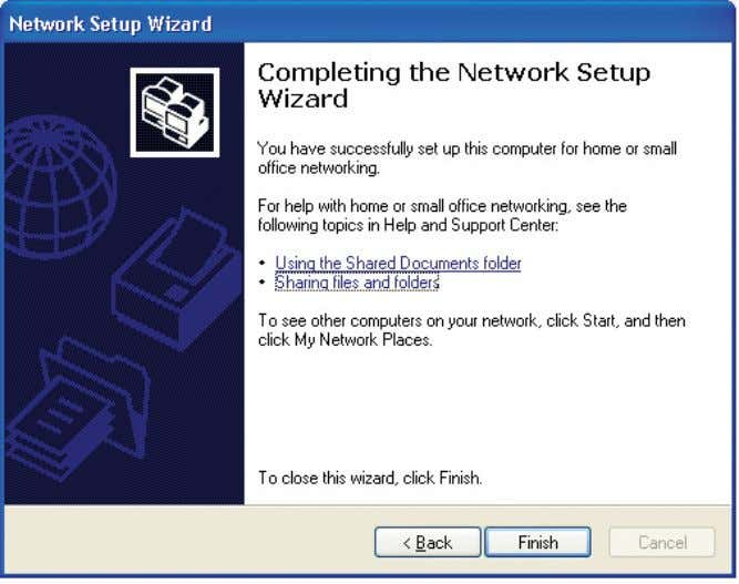 Please read the information on this screen, then click Finish to complete the Network Setup Wizard