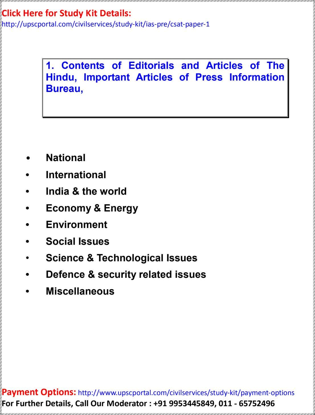 Click Here for Study Kit Details: http://upscportal.com/civilservices/study-kit/ias-pre/csat-paper-1 1. Contents of Editorials and Articles of The Hindu,