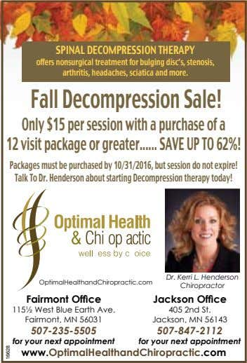 SPINAL DECOMPRESSION THERAPY offers nonsurgical treatment for bulging disc's, stenosis, arthritis, headaches, sciatica and more. Fall