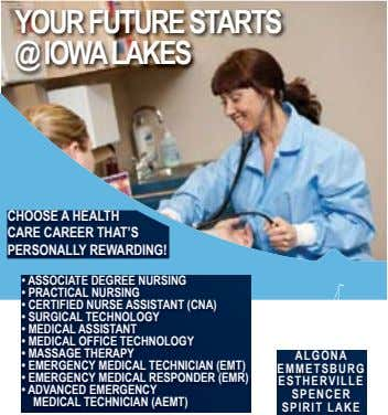 YOUR FUTURE STARTS @ IOWA LAKES CHOOSE A HEALTH CARE CAREER THAT'S PERSONALLY REWARDING! • ASSOCIATE