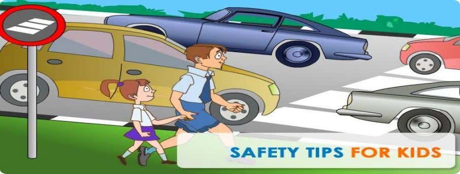 in traffic, society also bears part of the responsibility. 32 KEEPING CHILDREN SAFE IN TRAFFIC –