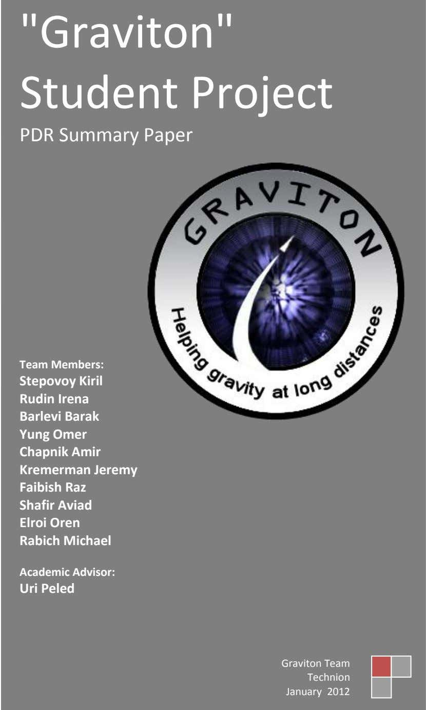 """Graviton"" Student Project PDR Summary Paper Team Members: Stepovoy Kiril Rudin Irena Barlevi Barak Yung"