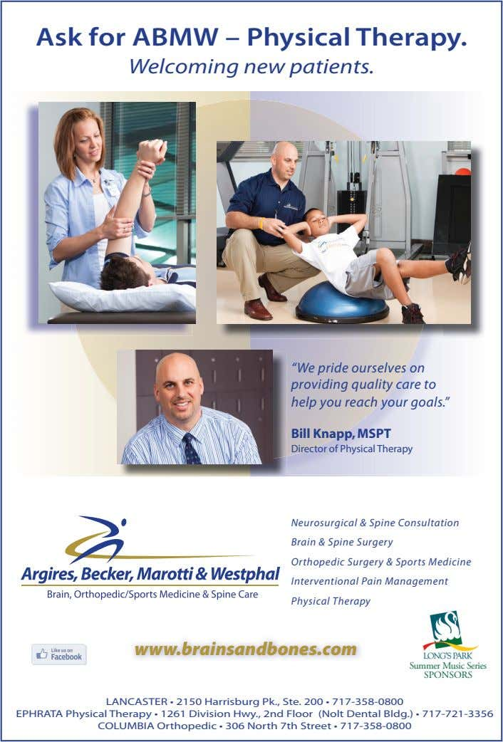 "Ask for ABMW – Physical Therapy. Welcoming new patients. ""We pride ourselves on providing quality"