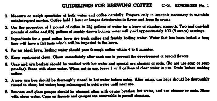 Figure 3. General principles of coffee brewing from Armed Forces Recipe Service. (3) Realize that