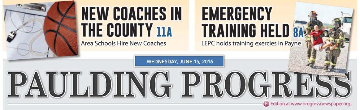 NEW COACHES IN THE COUNTY 11A EMERGENCY TRAINING HELD 8A Area Schools Hire New Coaches