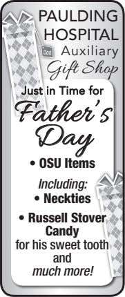 PAULDING HOSPITAL Auxiliary Gift Shop Just in Time for Father's Day • OSU Items Including: