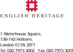 1 Waterhouse Square, 138-142 Holborn, London EC1N 2STT Tel 020 7973 3002 Fax 020 7973