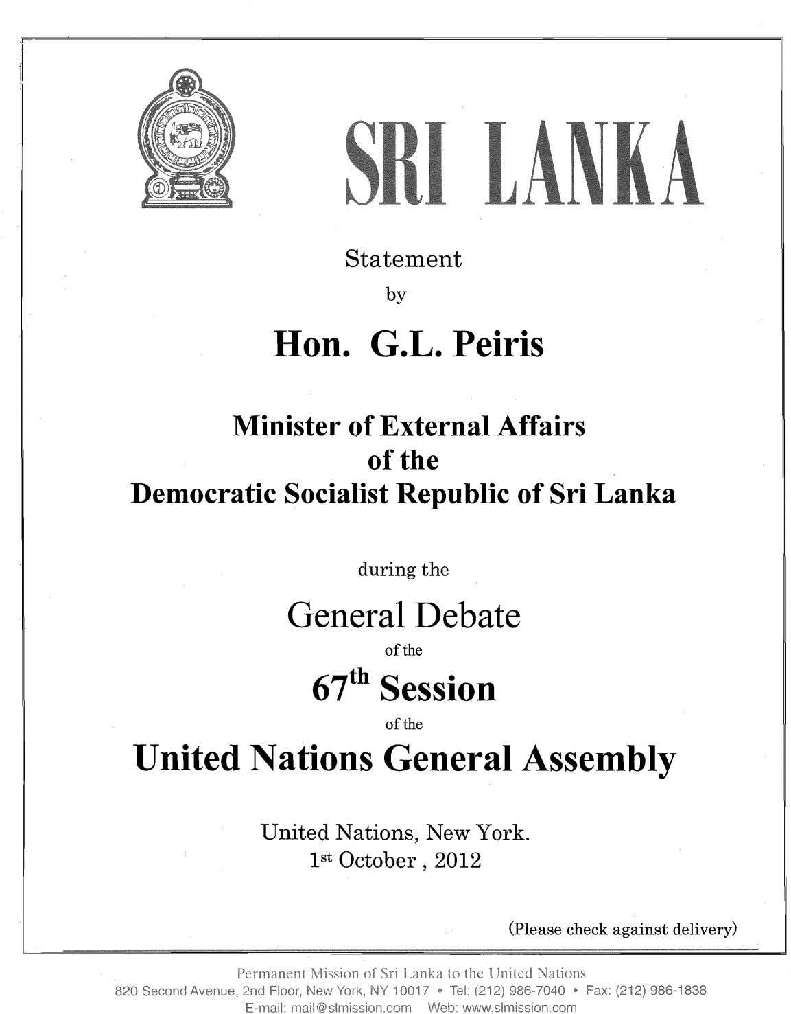 Statement by Hen. G.L. Peiris Minister of External Affairs of the Democratic Socialist Republic of