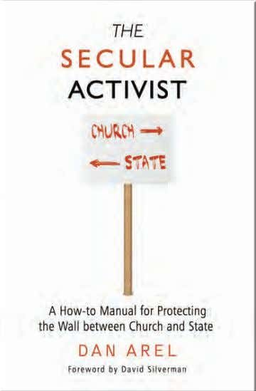Book Excerpt An Activist's Toolkit An excerpt from The Secular Activist: A How-to Manual for Protecting