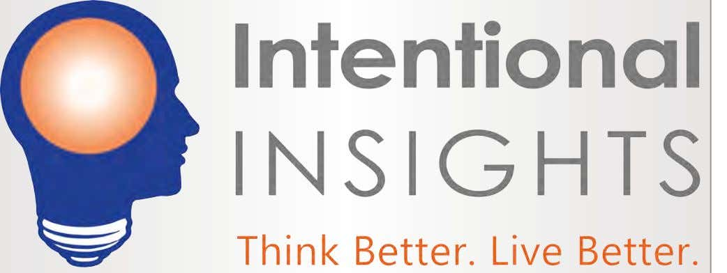 of Intentional Insights, at Gleb@Intentionalinsights.org . 1ST QUARTER 2017 www.atheists.org | AMERICAN ATHEIST | 31