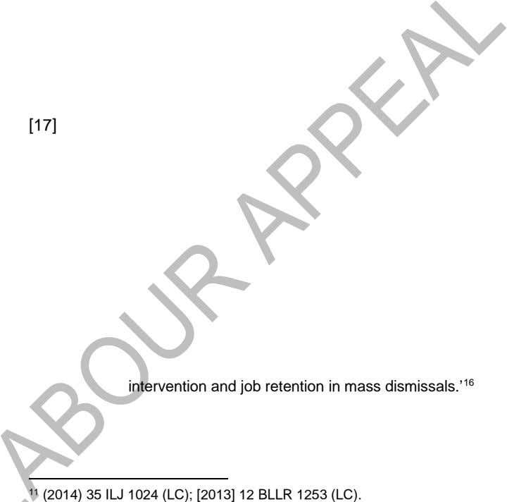 [17] impossible intervention and job retention in mass dismissals.' 16 11 (2014) 35 ILJ 1024