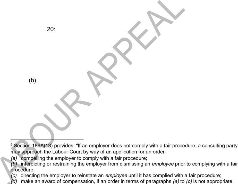 "20: (b) 2 Section 189A(13) provides: ""If an employer does not comply with a fair"