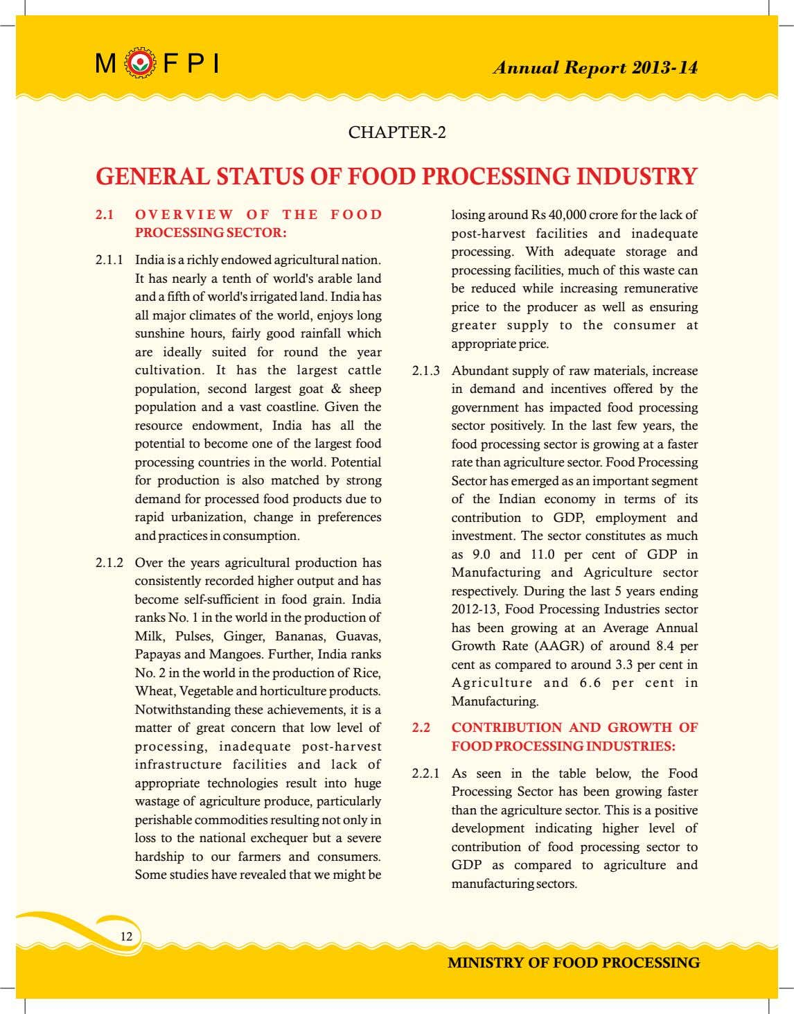 Annual Report 2013-14 CHAPTER-2 GENERAL STATUS OF FOOD PROCESSING INDUSTRY 2.1 O V E R