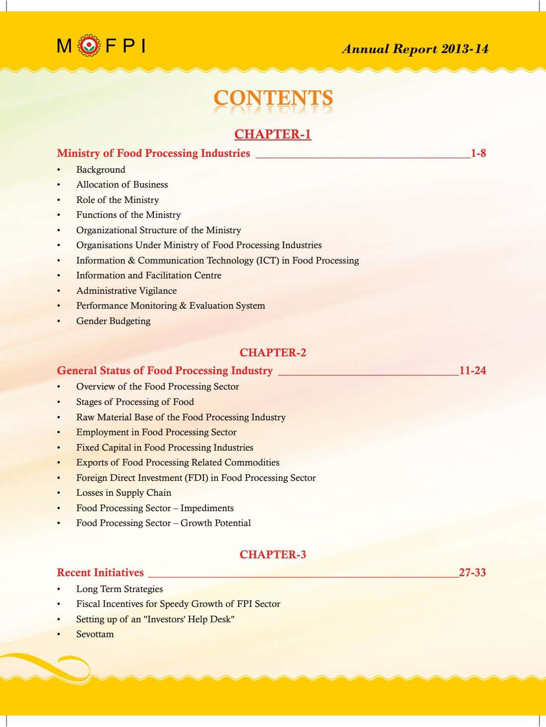 Annual Report 2013-14 CONTENTSCONTENTS CHAPTER-1 Ministry of Food Processing Industries 1-8 • Background •