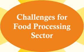 Challenges for Food Processing Sector