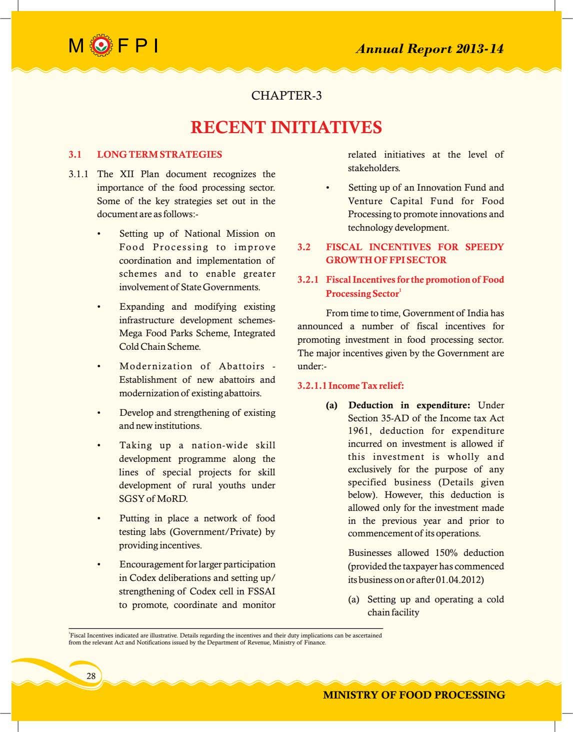 Annual Report 2013-14 CHAPTER-3 RECENT INITIATIVES 3.1 LONG TERM STRATEGIES related initiatives at the level