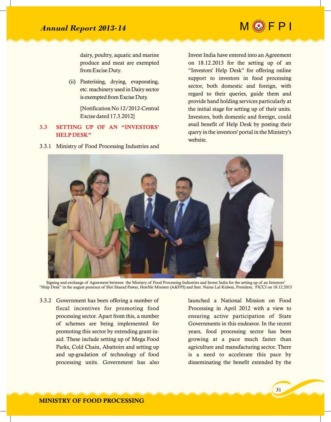 Annual Report 2013-14 dairy, poultry, aquatic and marine Invest India have entered into an Agreement