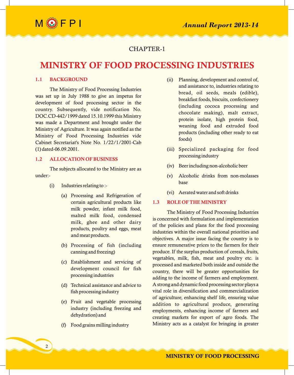 Annual Report 2013-14 CHAPTER-1 MINISTRY OF FOOD PROCESSING INDUSTRIES 1.1 BACKGROUND (ii) The Ministry of