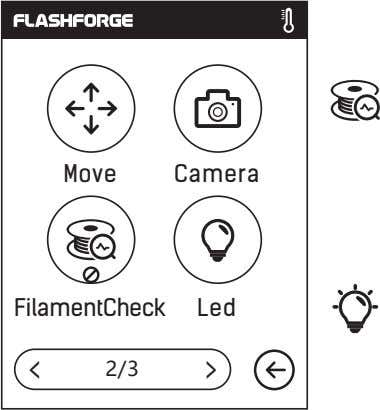 Move Camera FilamentCheck Led < 2/3 <