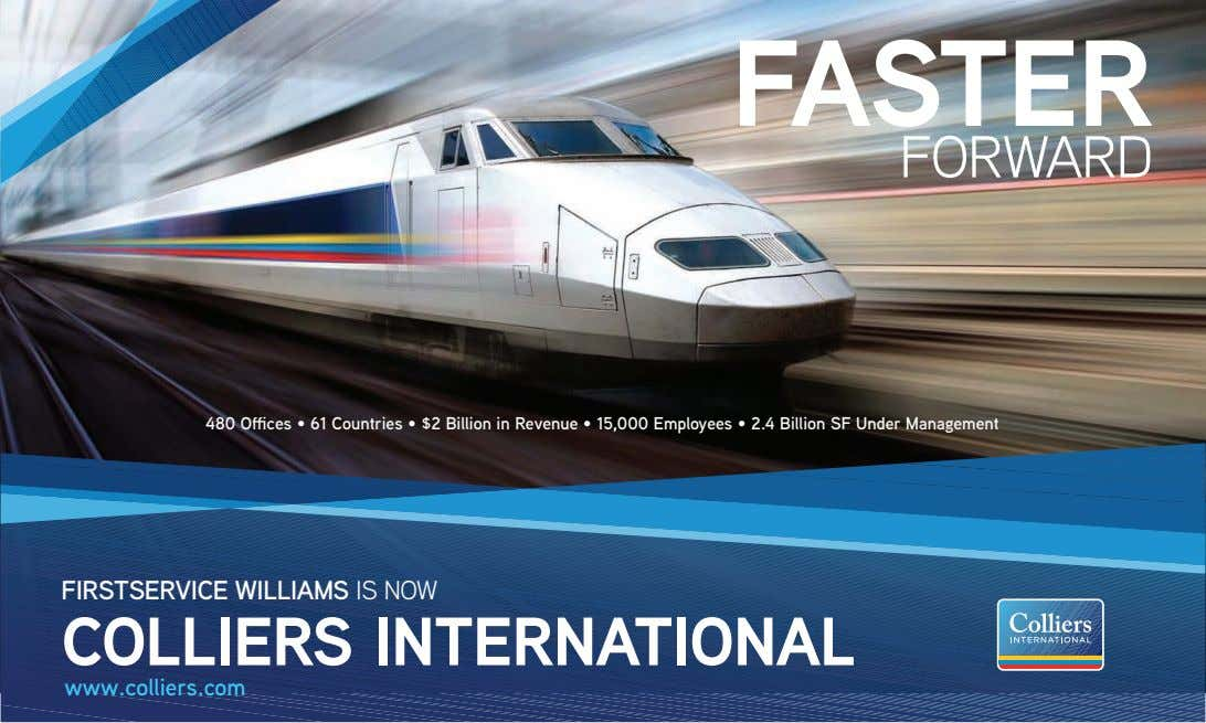 FASTER FORWARD FIRSTSERVICE WILLIAMS IS NOW COLLIERS INTERNATIONAL