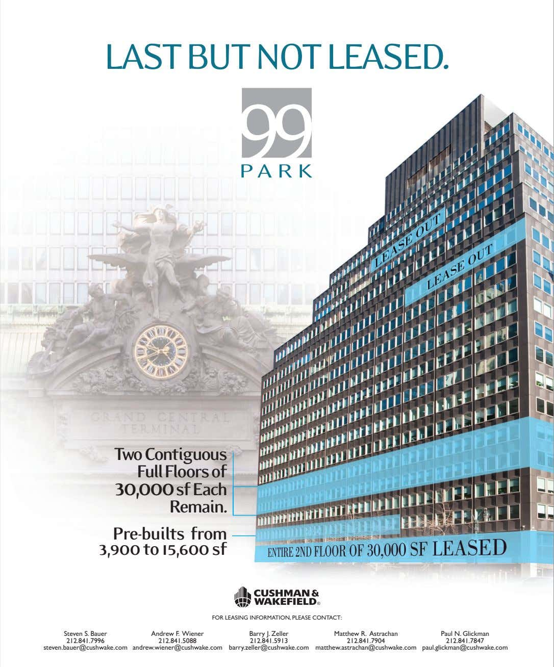 LAST BUT NOT LEASED. Two Contiguous Full Floors of 30,000 sf Each Remain. Pre-builts from