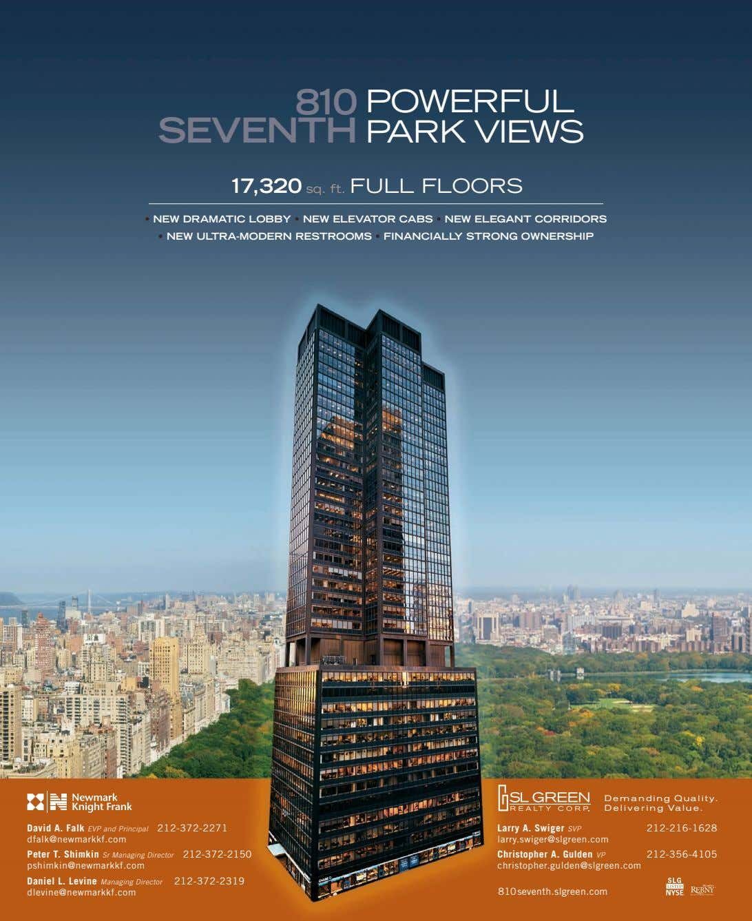 810 POWERFUL SEVENTH PARK VIEWS 17,320 sq. ft. FULL FLOORS • NEW DRAMATIC LOBBY •