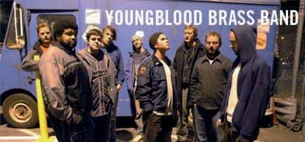 YOUNGBLOOD BRASS BAND / USA – Brass Band Funk Hip-Hop Avec sa section de cuivres virtuoses