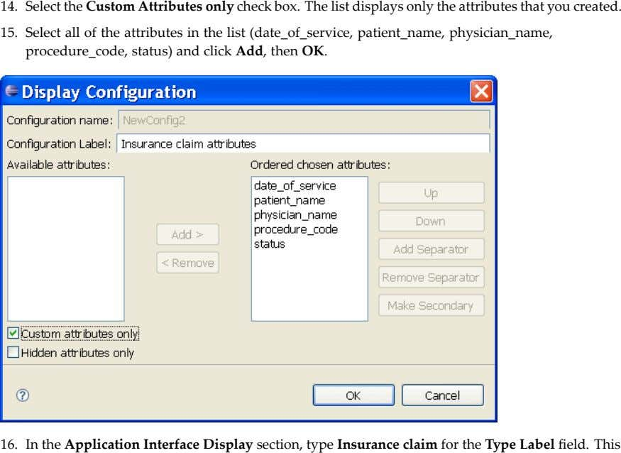 .This field Label ype T the for claim Insurance type section, Display Interface Application the