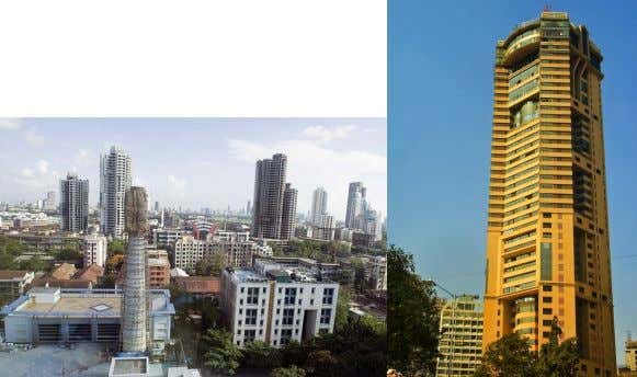 MUMBAI SKYSCRAPERS Text-Ar.Suvarna Lele Shipati Arcade,Tardeo India is most populous country after China which has a