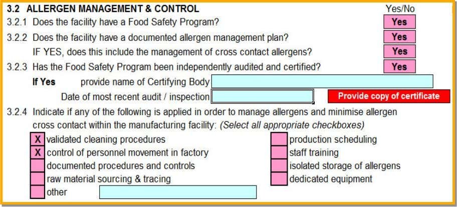 scheduling, etc. Is it audited and what processes are applied to minimise cross contact allergens in