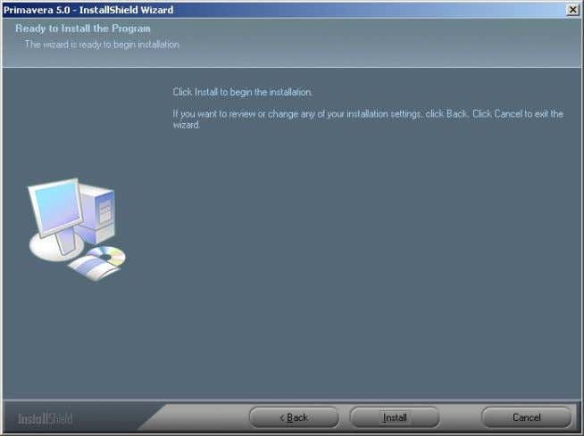 Next. Select the Program folder that you want or keep the default of Primavera. Click Install