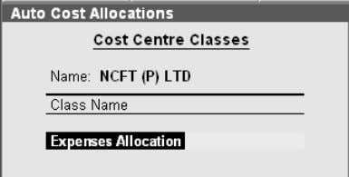 screen appears. set Yes. -> Pre-defined cost centre 4. Type a Class name, say Expenses Allocation