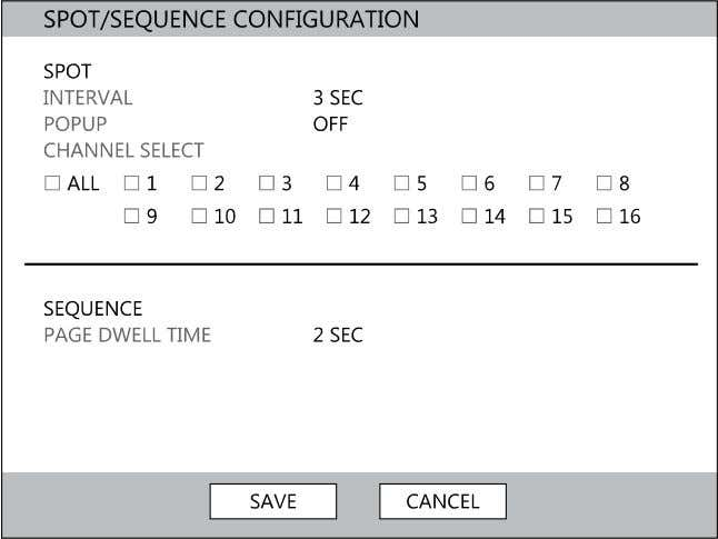 Setup Spot / Sequence Configuration Spot/Sequence Configuration allows you to set the parameters for the SPOT