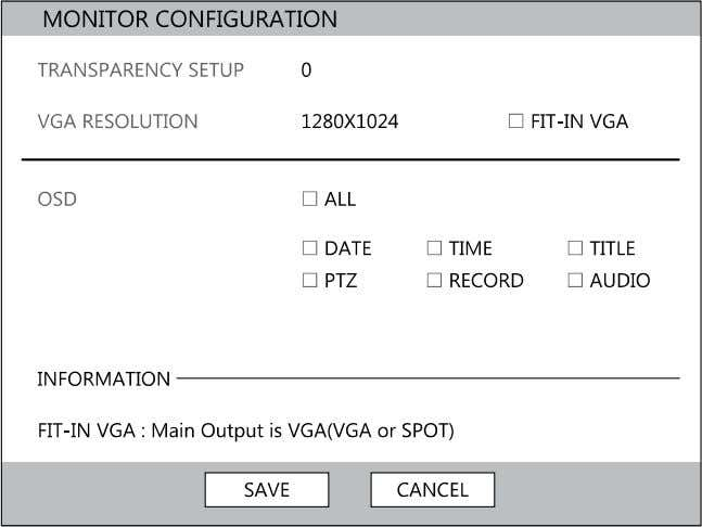 Monitor Configuration HRDP DVR User Guide TRANSPARENCY SETUP – 0 ~ 20 [Set the transparency of