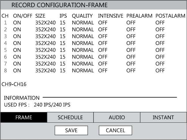 Setup Record Recording Configuration Frame ON/OFF – Enable or disable recording on individual camera channels. SIZE