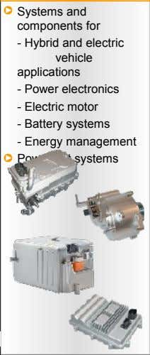 Systems and components for - Hybrid and electric vehicle applications - Power electronics - Electric