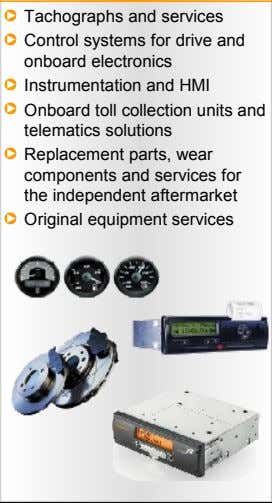 Tachographs and services Control systems for drive and onboard electronics Instrumentation and HMI Onboard