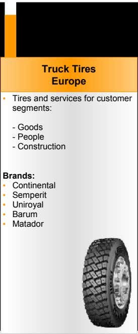 Truck Tires Europe • Tires and services for customer segments: - Goods - People -