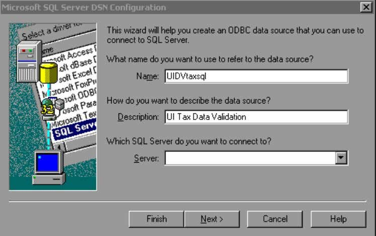 "is ""UI Tax Data Validation."" Select the Server Name that contains the UIDV Tax database. Press"