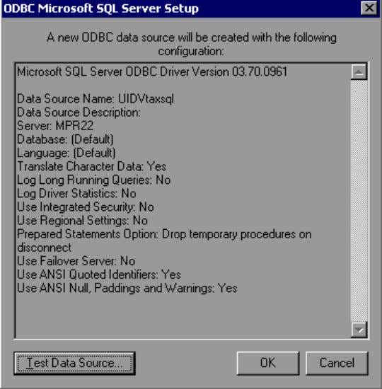 Source in the ODBC Microsoft SQL Server Setup window to test if you are successfu lly