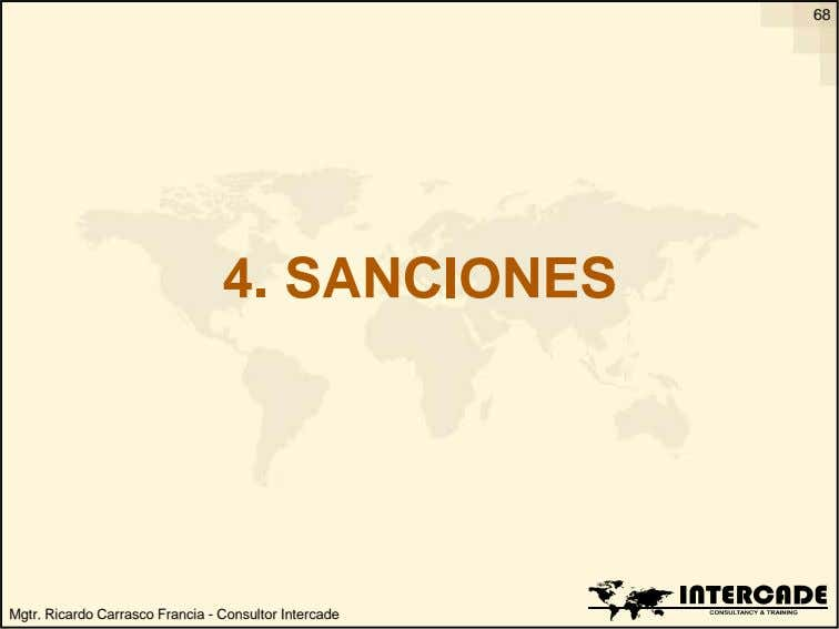 68 4. SANCIONES Mgtr. Ricardo Carrasco Francia - Consultor Intercade