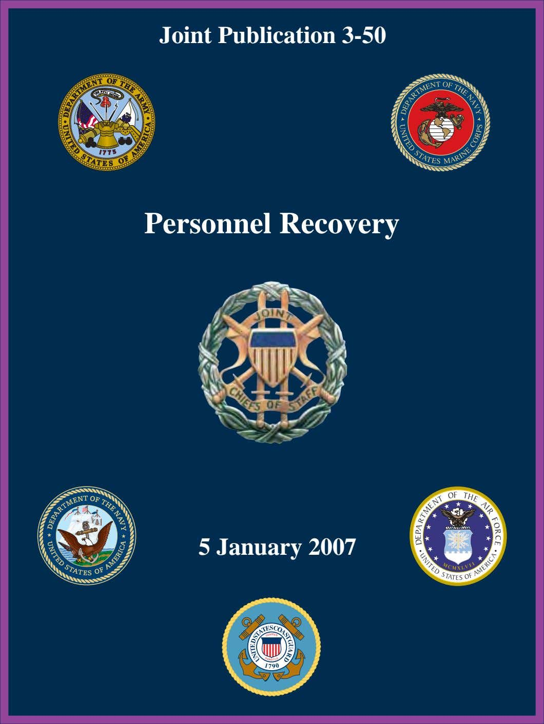Joint Publication 3-50 Personnel Recovery 5 January 2007