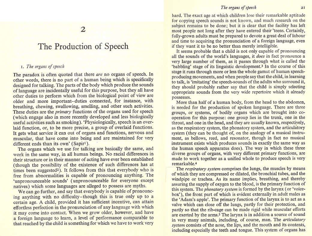 ELEMENTS OF GENERAL PHONETICS David Abercrombie, 1967, Edinburgh: Edinburgh University Press.