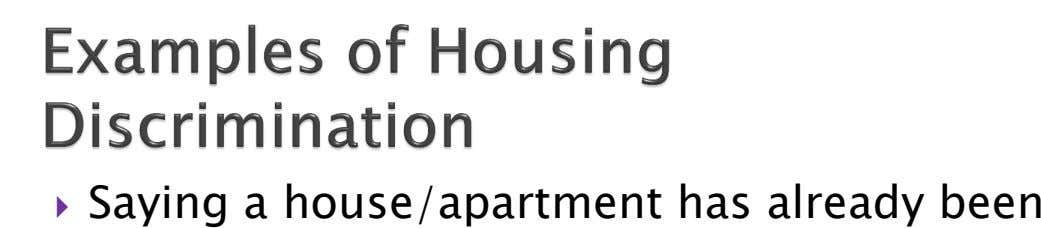  Saying a house/apartment has already been