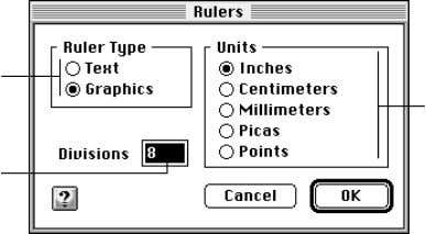 and graphics rulers Specify the number of divisions per unit For more information about rulers, see