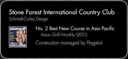 Stone Forest International Country Club Schmidt-Curley Design No. 2 Best New Course in Asia Pacific