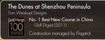 The Dunes at Shenzhou Peninsula Tom Weiskopf Designs No. 1 Best New Course in China