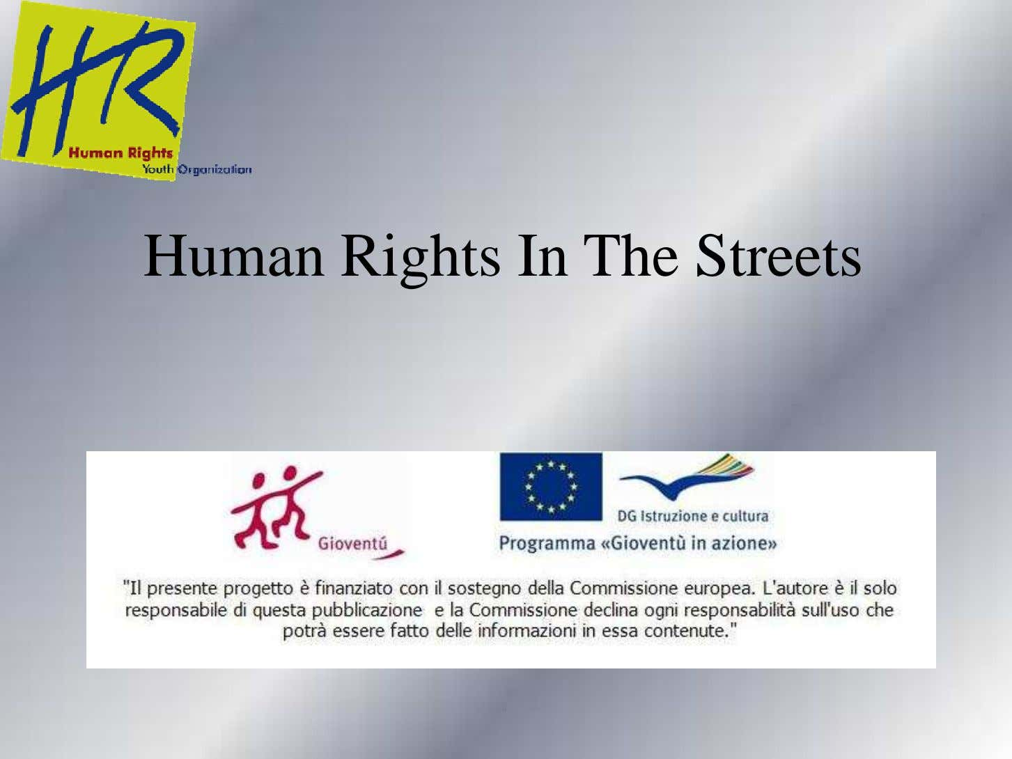 Human Rights In The Streets