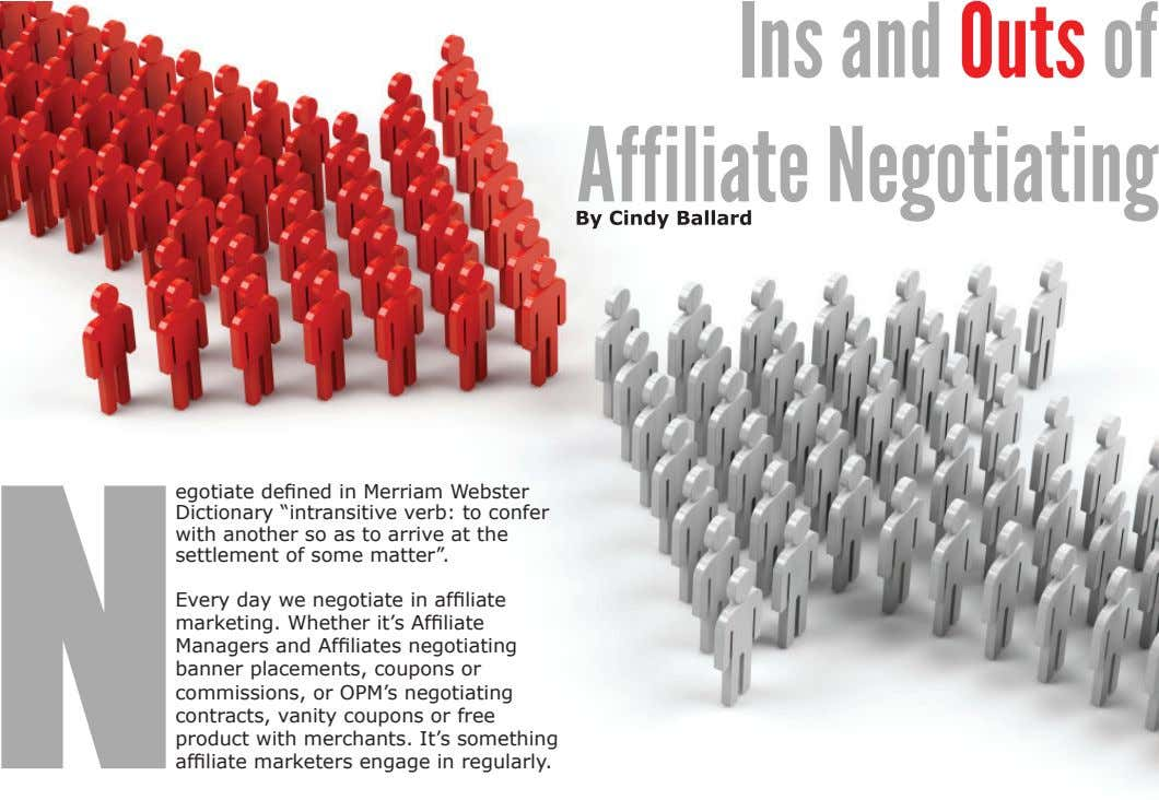 "Ins and Outs of Affiliate Negotiating egotiate defi ned in Merriam Webster Dictionary ""intransitive verb:"